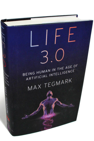 Life 3.0, by Max Tegmark